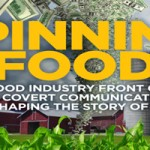"""Spinning food"" New Report How Food Industry Front Groups Are Shaping The Story Of Food"