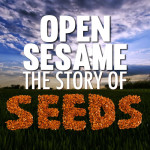 Open Sesame: The Story Of Seeds Documentary